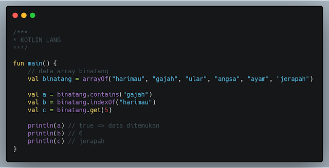 Teknik mencari dan mengambil data array berdasarkan indeks atau value di bahasa pemrograman kotlin