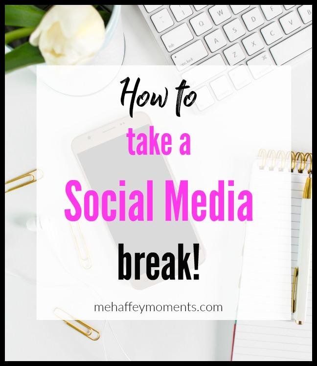 7 steps to take a social media break