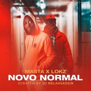 Masta x Lokz - Novo Normal (Rap)