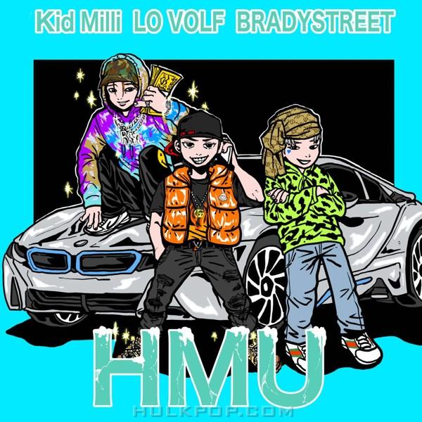 LO VOLF – HMU (feat. Kid Milli & BRADYSTREET) (Explicit) – Single