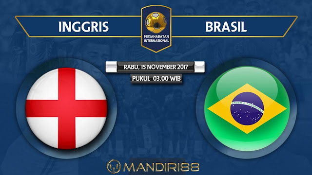 Prediksi Bola : England Vs Brazil , Rabu 15 November 2017 Pukul 03.00 WIB