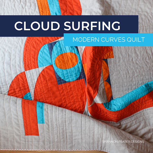 Cloud Surfing Quilt Pattern | Modern Abstract Curves | Shannon Fraser Designs #modernquiltpattern #quiltingcurves