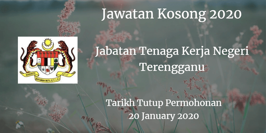 Jawatan Kosong Jabatan Tenaga Kerja Negeri Terengganu 20 January 2020