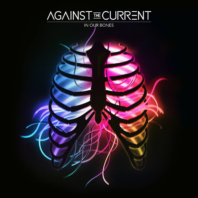 Against The Current - In Our Bones album cover artwork