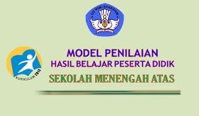 Download Model Penilaian Siswa Kurikulum 2013 Untuk SMA MA SMK