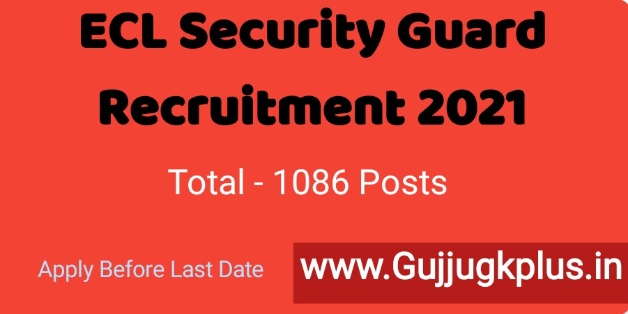 ECL Security Guard Recruitment 2021: Apply for 1086 Vacancies, check Details