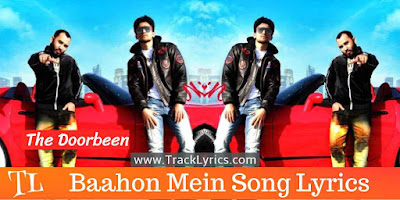 baahon-mein-lyrics-doorbeen