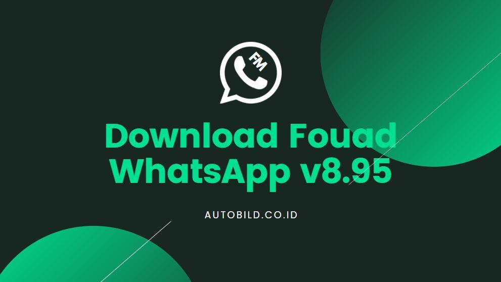 download Fouad Wa terbaru 8 95 September 2021
