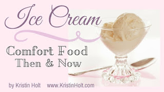 Kristin Holt | Ice Cream: Comfort Food, Then & Now
