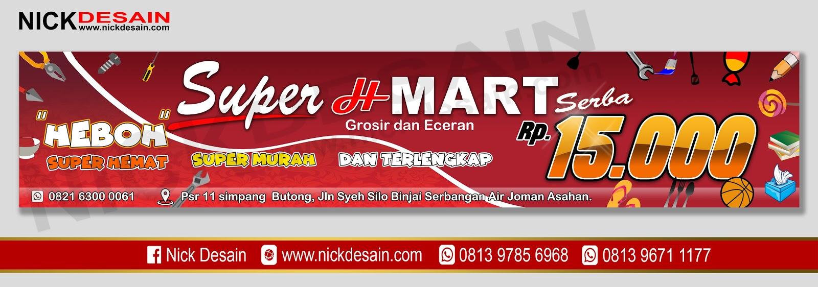 Contoh Desain banner Spanduk Super H Mart Toserba ...