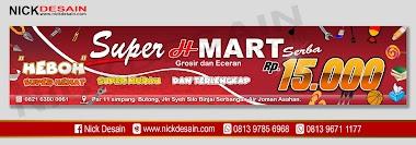 Contoh Desain banner Spanduk Super H Mart Toserba | Percetakan Murah Tanjungbalai