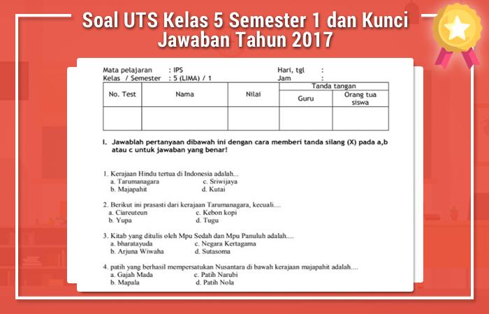 Soal UTS Kelas 5 Semester 1 dan Kunci Jawaban Tahun 2017