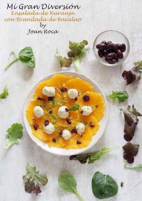 Ensalada de naranja con brandada de bacalao y vinagreta de olivada negra - Mi gran diversión