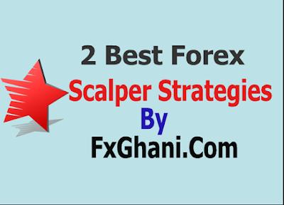 2 Best Forex Scalper Strategies.