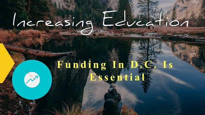 Increasing Education Funding In D.C. Is Essential