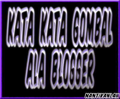 Kata Kata Gombal Ala Blogger