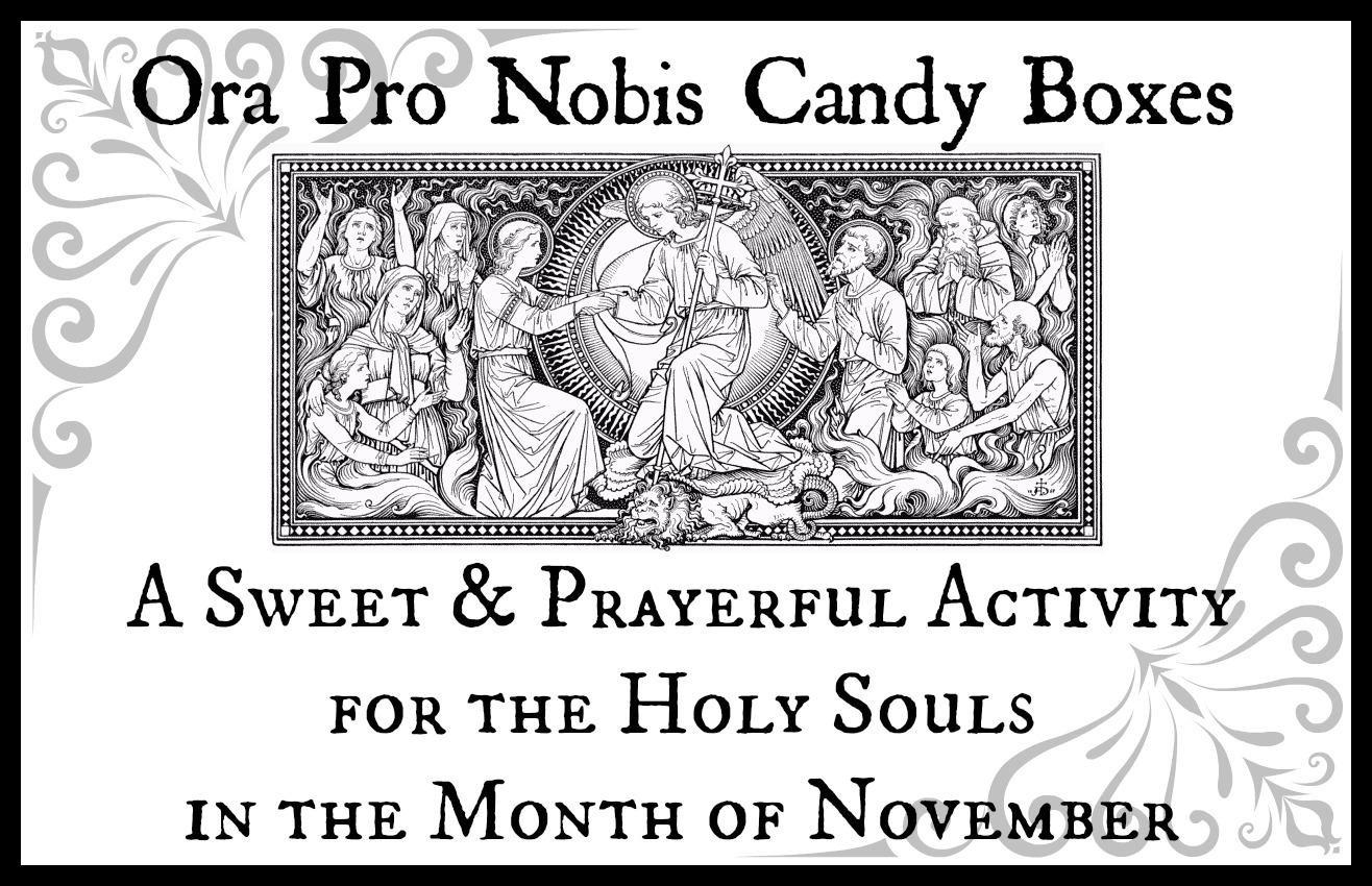 Catholic Cuisine: Ora Pro Nobis Candy Boxes