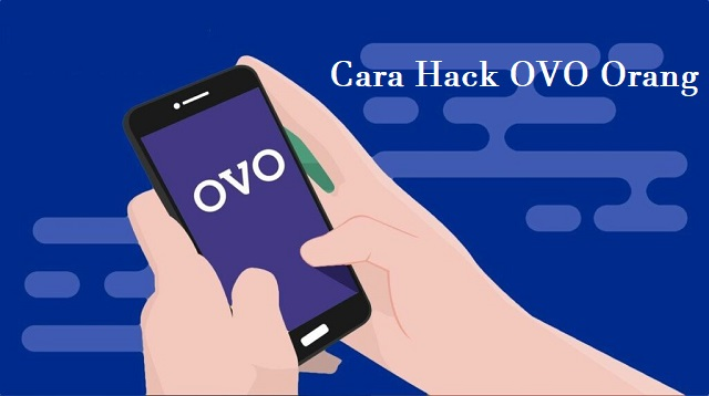 Cara Hack OVO Orang