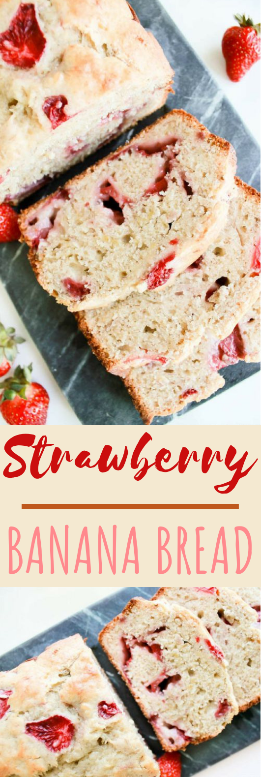 Strawberry Banana Bread #cake #recipes
