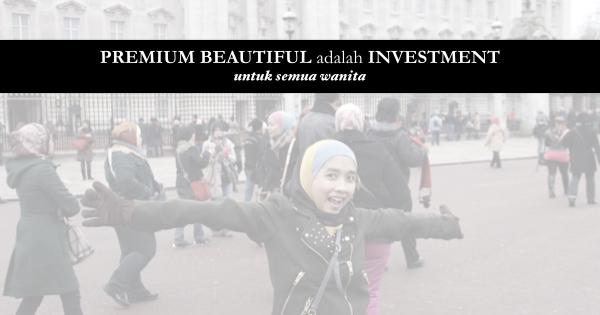 premium beautiful investment untuk semua wanita