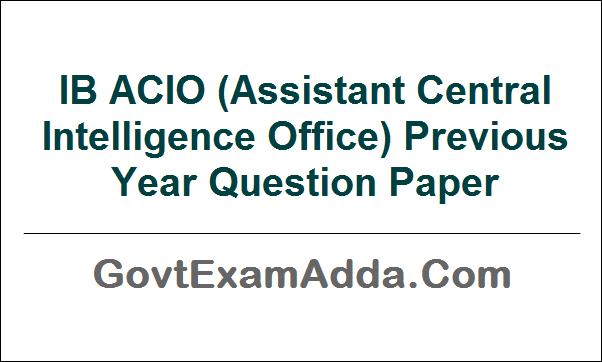 IB ACIO Previous Year Question Paper PDF