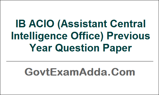 IB ACIO Previous Year Question Paper PDF Download