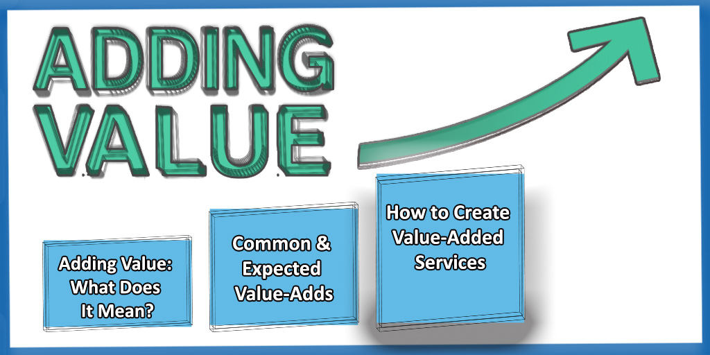 Business Development Inc How To Create Offer Value Added Services