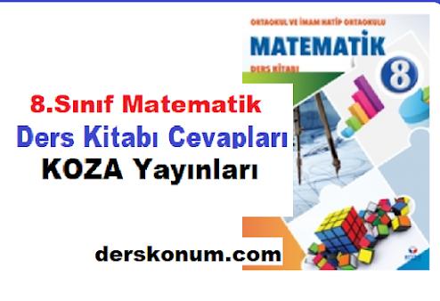 8. Sınıf Matematik Ders Kitabı Cevapları KOZA YAYINLARI