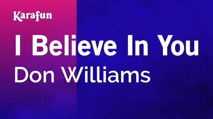 Don Williams - I Believe In You (Lyrics)
