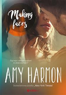 "Recenzja książki: ""Making Faces""- Amy Harmon"
