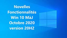 Nouvelles fonctionnalités de la mise à jour Windows 10 d'octobre 2020