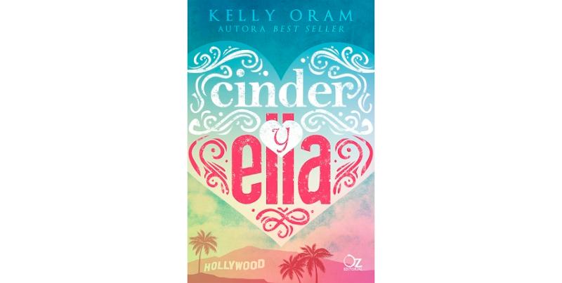 RESEÑA: CINDER & ELLA