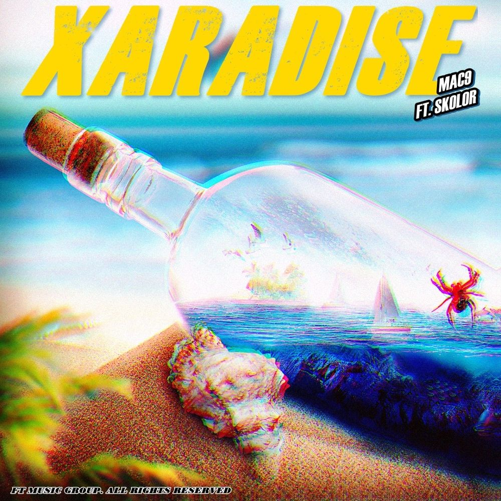 Mac9 – Xaradise – Single