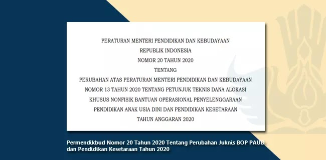 Permendikbud Nomor 20 Tahun 2020 Tentang Perubahan Juknis BOP PAUD dan Pendidikan Kesetaraan Tahun 2020