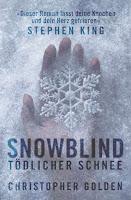 Cover: Golden, Christopher: Snowblind. Tödlicher Schnee