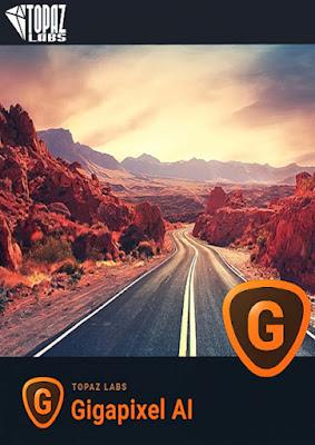 Cover do programa Gigapixel AI 5.5.0 - Topaz Labs   RePack & Portable