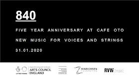 840 birthday concert at Cafe Oto