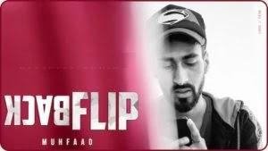 BACKFLIP LYRICS MUHFAAD | HINDI SONG