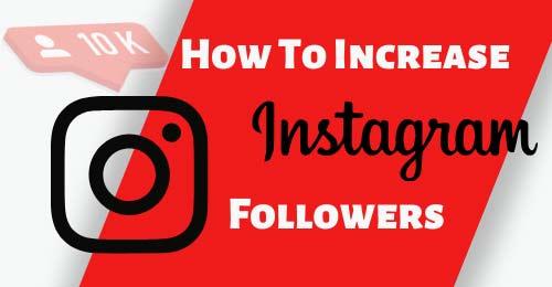 Instagram पर Followers कैसे बढाएं? How to increase Instagram followers?