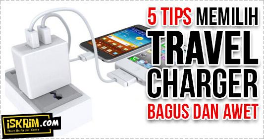 Tips Memilih Dan Membeli Charger Hp Bagus Dan Awet, Murah Belum Tentu Murahan_iskrim_com_
