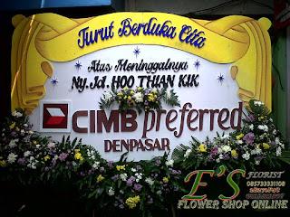 bunga papan duka cita dari CIMB preferred denpasar