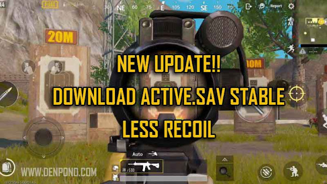 Download Active.sav Stable Recoil untuk PUBG Mobile