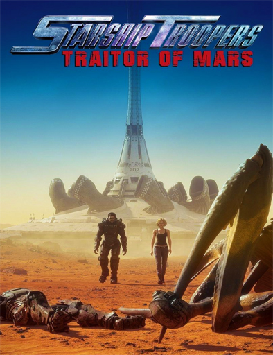 Ver Starship Troopers: Traitor of Mars (2017) Online