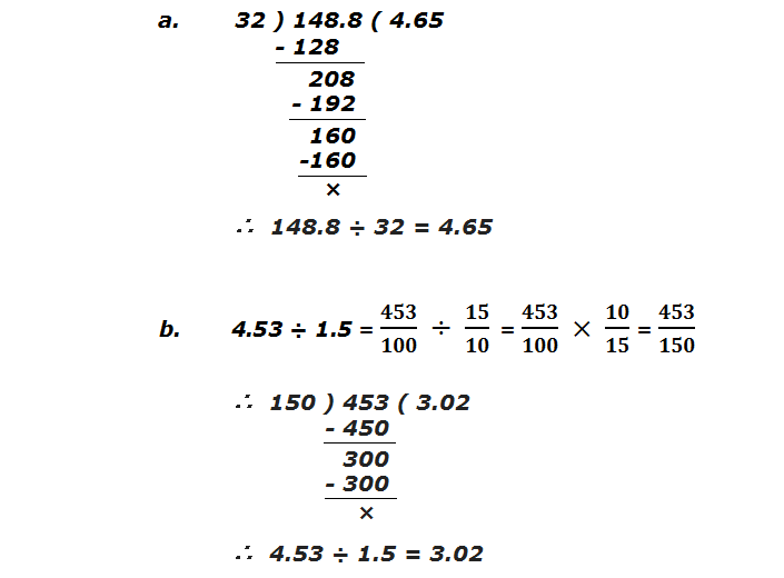 Example 2: Divide:  a. 148.8 ÷ 32   b. 4.53 ÷ 1.5