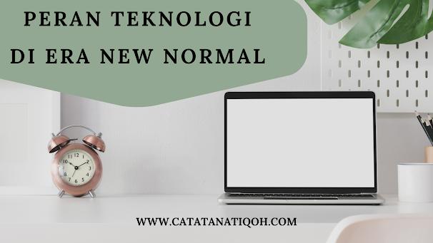 Peran Teknologi di Era New Normal