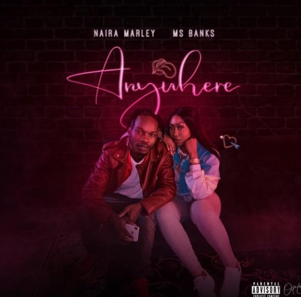 Naira Marley ft. Ms Banks – Anywhere (Mp3 Download)
