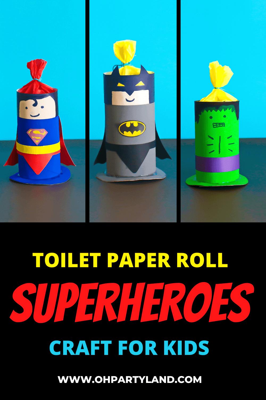 paper roll superheroes craft