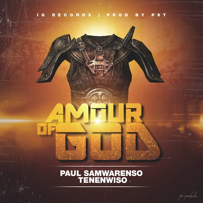 Paul Samwarenso Tenenwiso – Armour of God (Gospel Mp3)