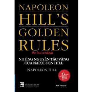 Những Nguyên Tắc Vàng Của Napoleon Hill (Tái Bản) ebook PDF EPUB AWZ3 PRC MOBI