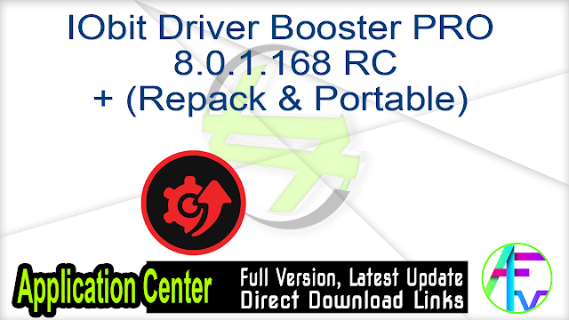IObit Driver Booster PRO 8.0.1.168 RC +Crack + (Repack & Portable)